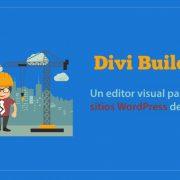 Divi builder: Un excelente creador de sitios WordPress